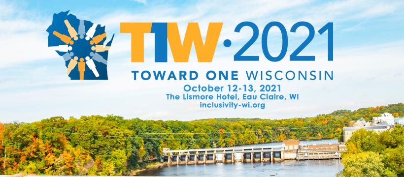 Towards One Wisconsin 2021