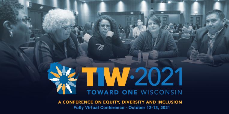 Toward One Wisconsin 2021